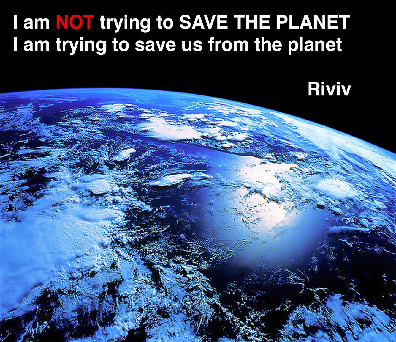 dont save the earth